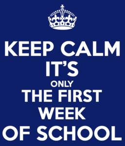 Keep calm è solo la prima settimana di scuola